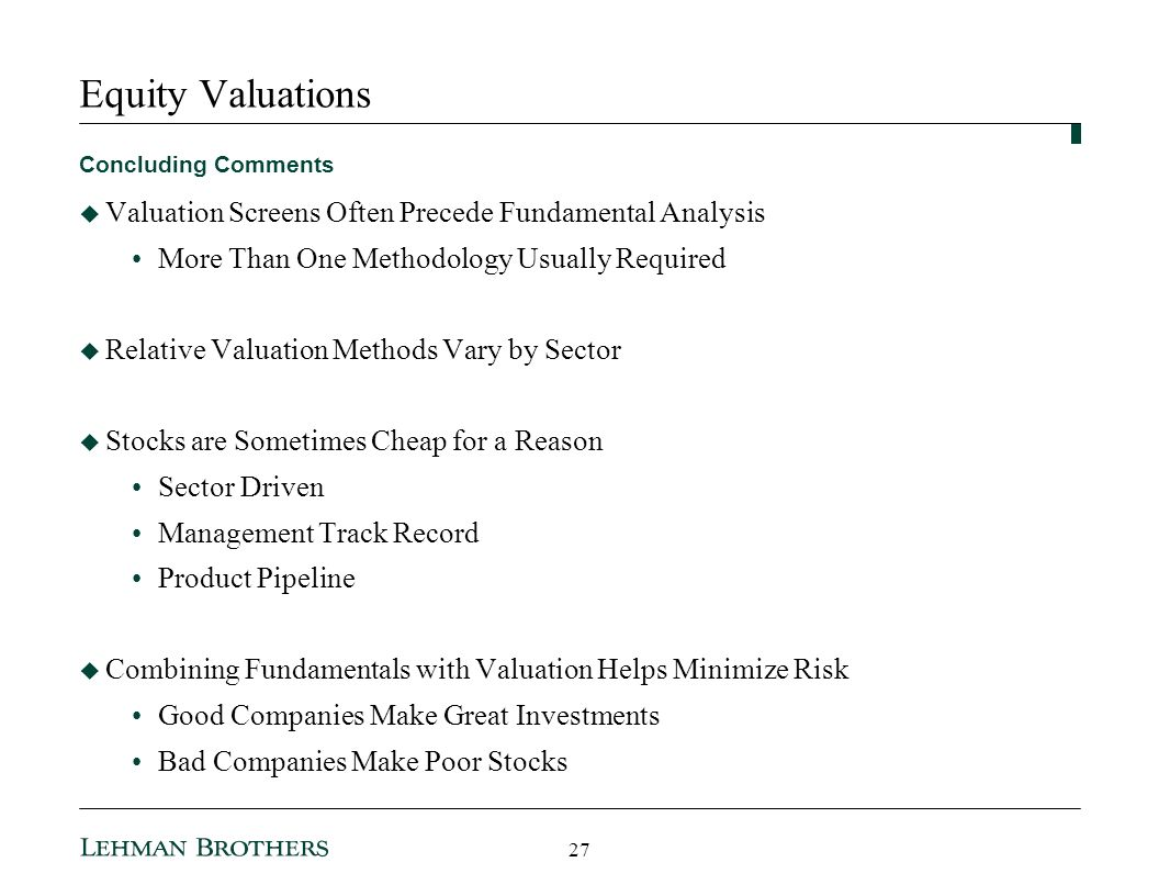 Equity Valuations Valuation Screens Often Precede Fundamental Analysis