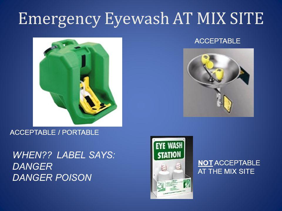 Emergency Eyewash AT MIX SITE