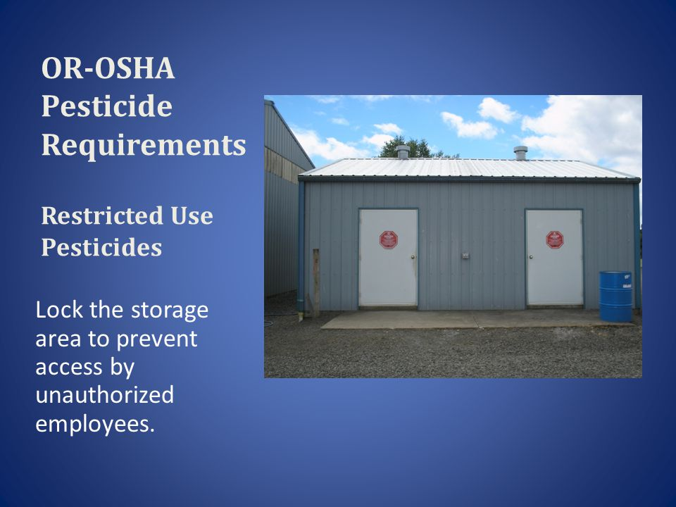 OR-OSHA Pesticide Requirements Restricted Use Pesticides