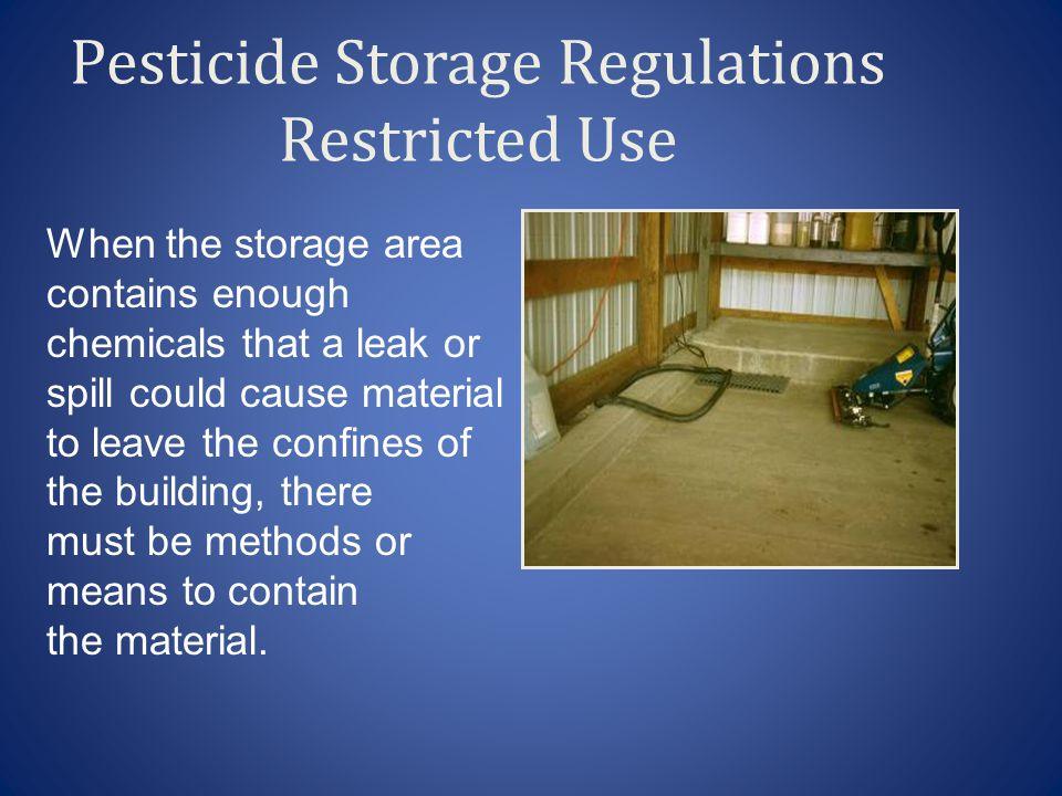 Pesticide Storage Regulations Restricted Use