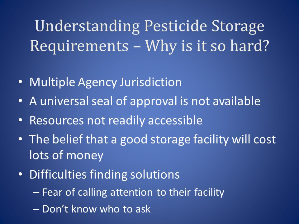 Understanding Pesticide Storage Requirements – Why is it so hard