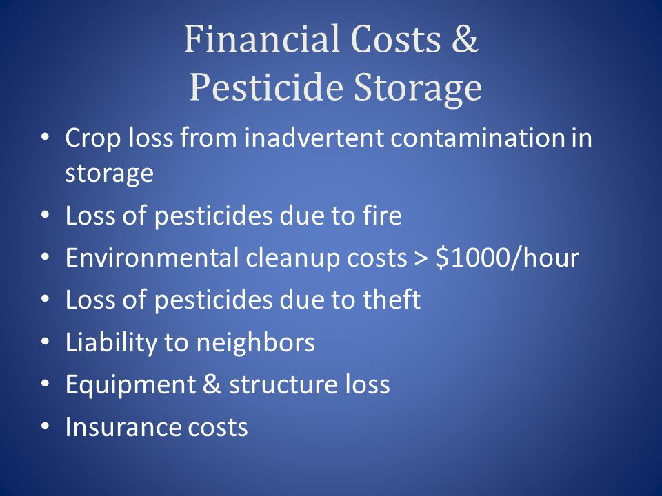 Financial Costs & Pesticide Storage