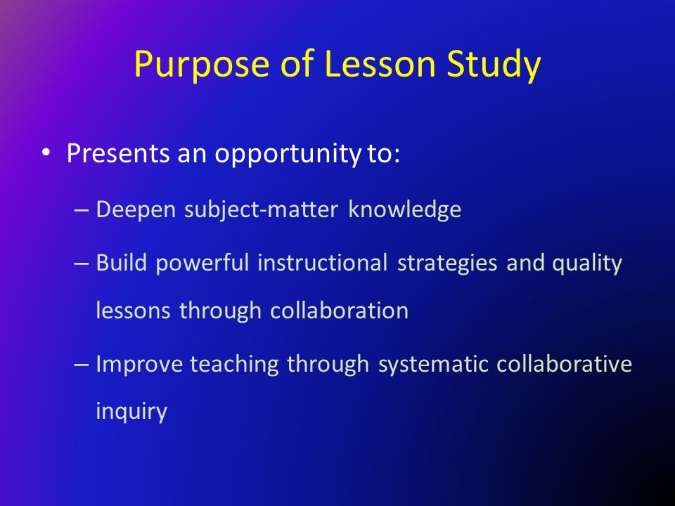 Purpose of Lesson Study
