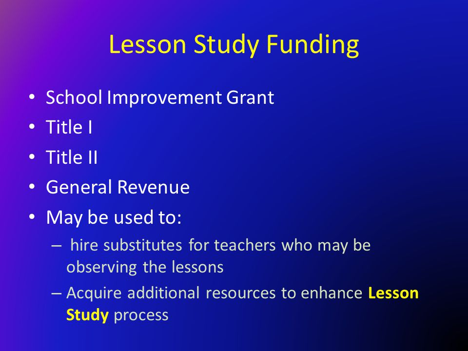 Lesson Study Funding School Improvement Grant Title I Title II