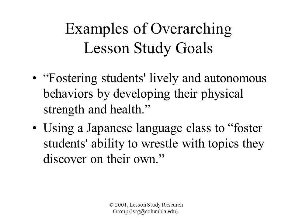 Examples of Overarching Lesson Study Goals