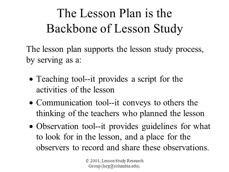The Lesson Plan is the Backbone of Lesson Study