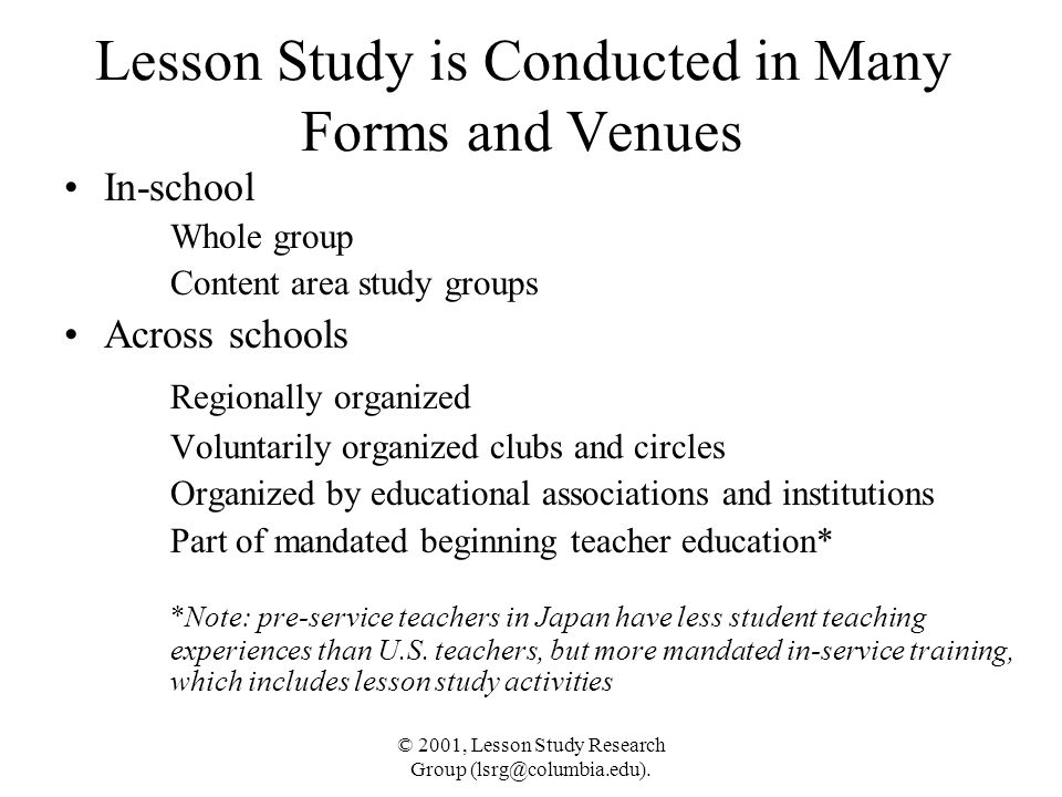 Lesson Study is Conducted in Many Forms and Venues