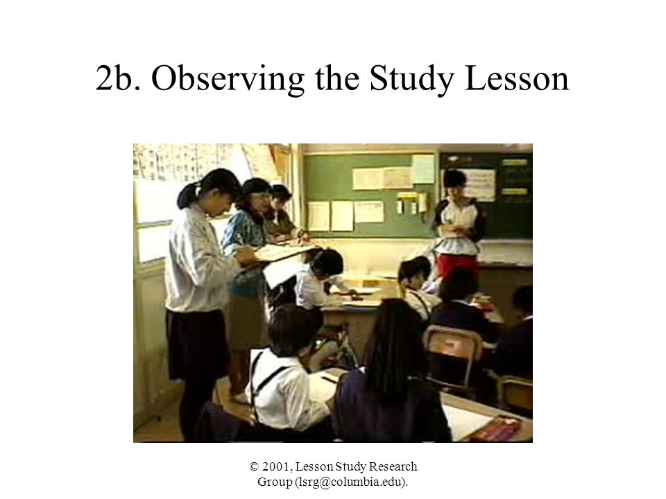 © 2001, Lesson Study Research Group