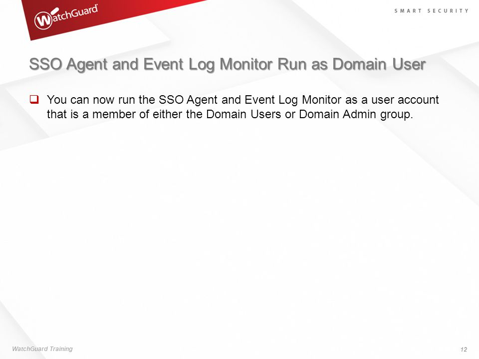 SSO Agent and Event Log Monitor Run as Domain User
