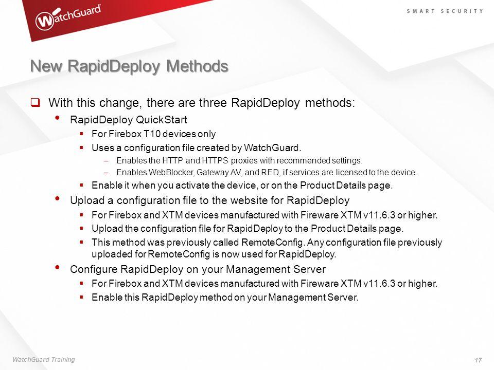 New RapidDeploy Methods
