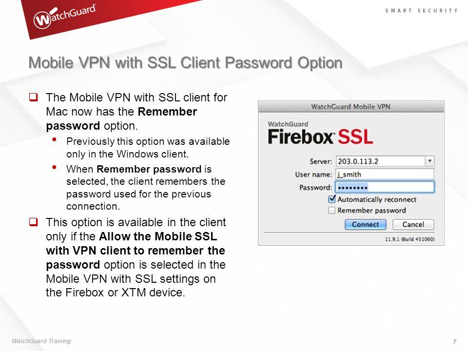 Mobile VPN with SSL Client Password Option