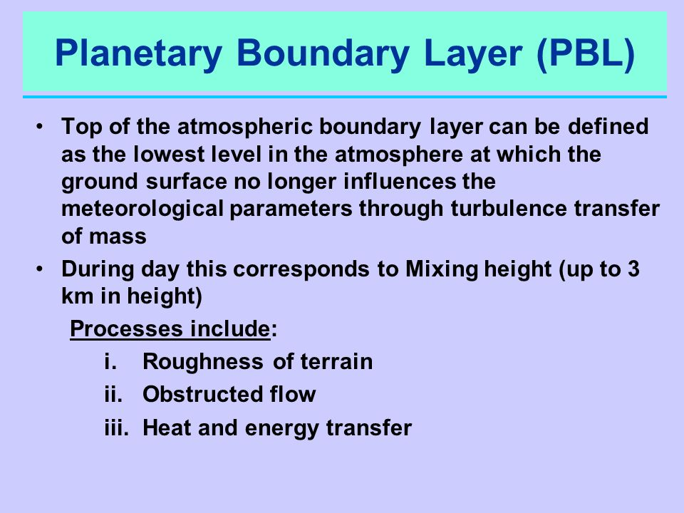 Planetary Boundary Layer (PBL)