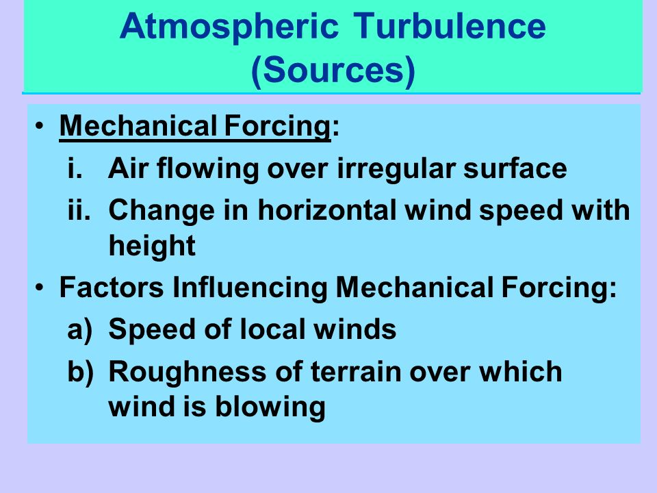 Atmospheric Turbulence (Sources)