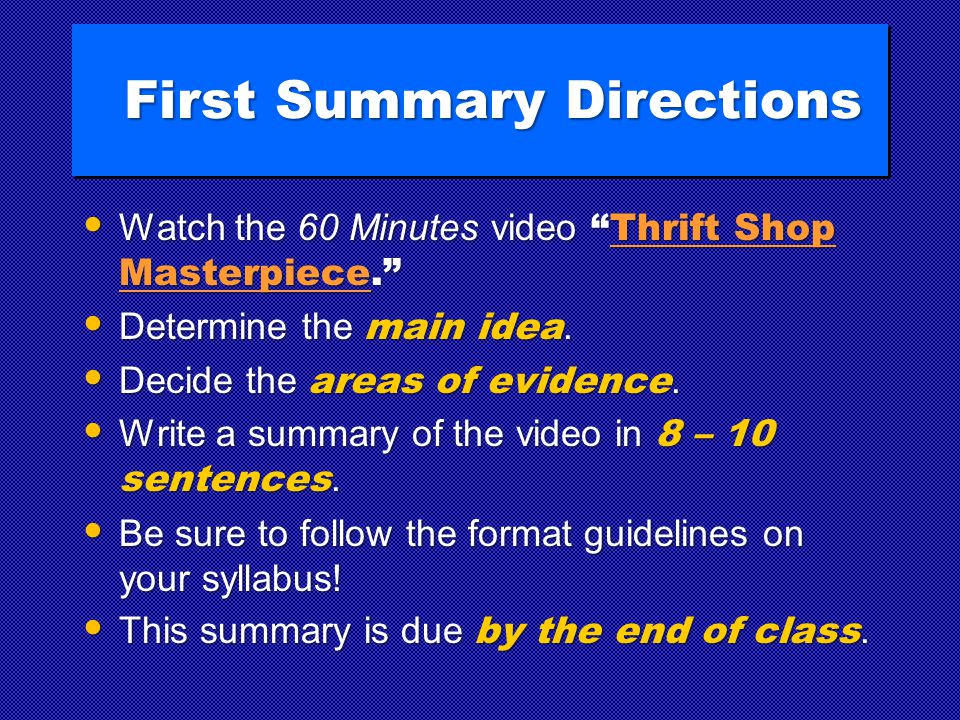 First Summary Directions