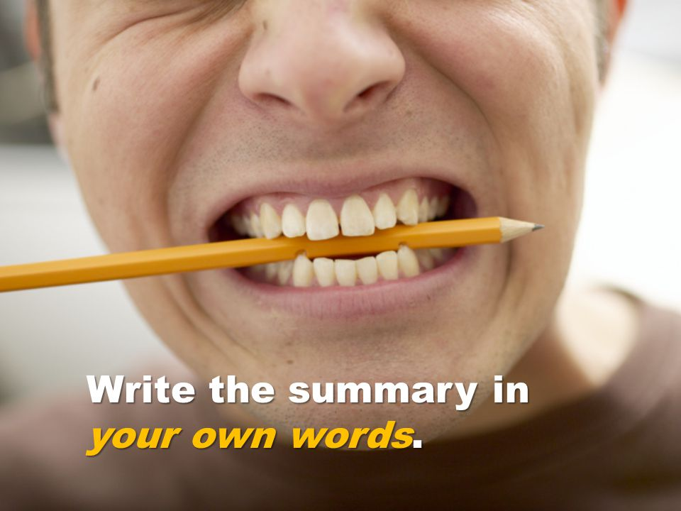 Write the summary in your own words.