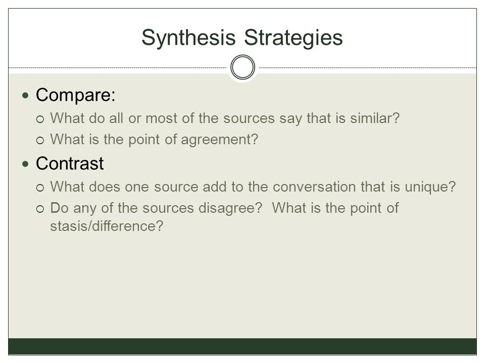Synthesis Strategies Compare: Contrast