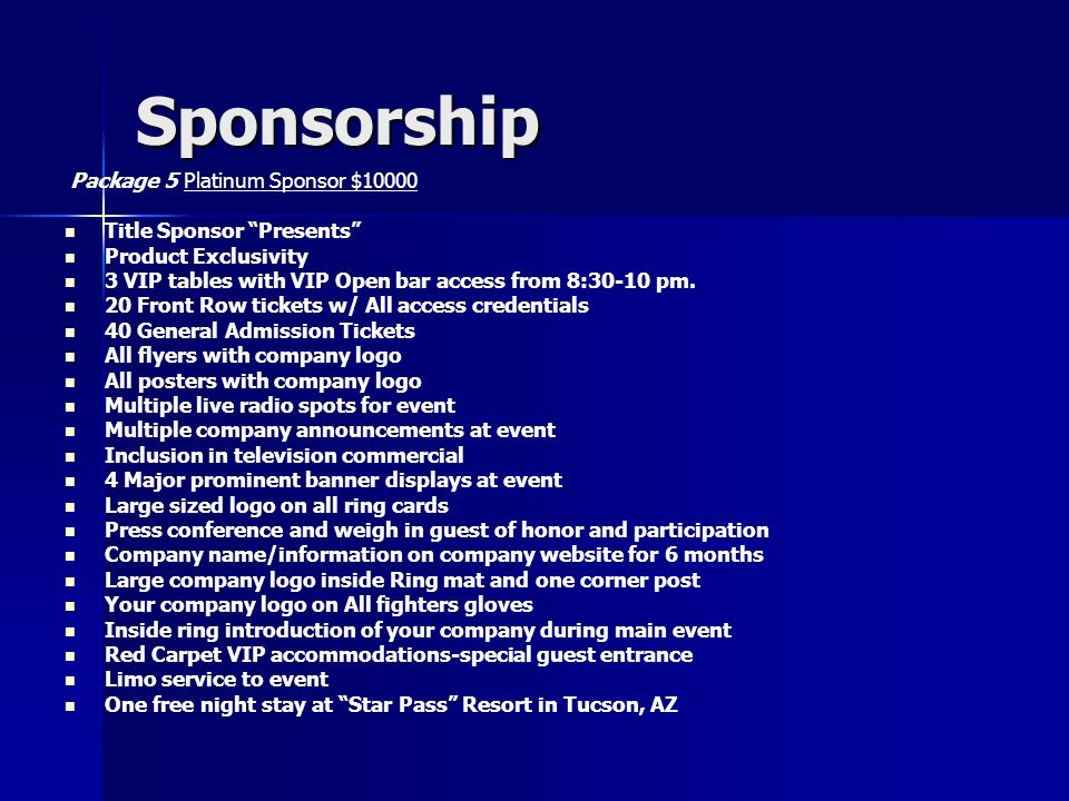 Sponsorship Package 5 Platinum Sponsor $10000 Title Sponsor Presents