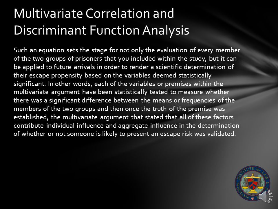 Multivariate Correlation and Discriminant Function Analysis