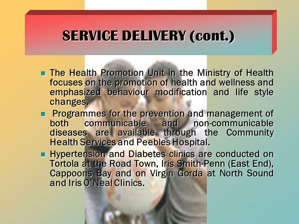 SERVICE DELIVERY (cont.)