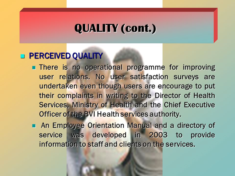QUALITY (cont.) PERCEIVED QUALITY