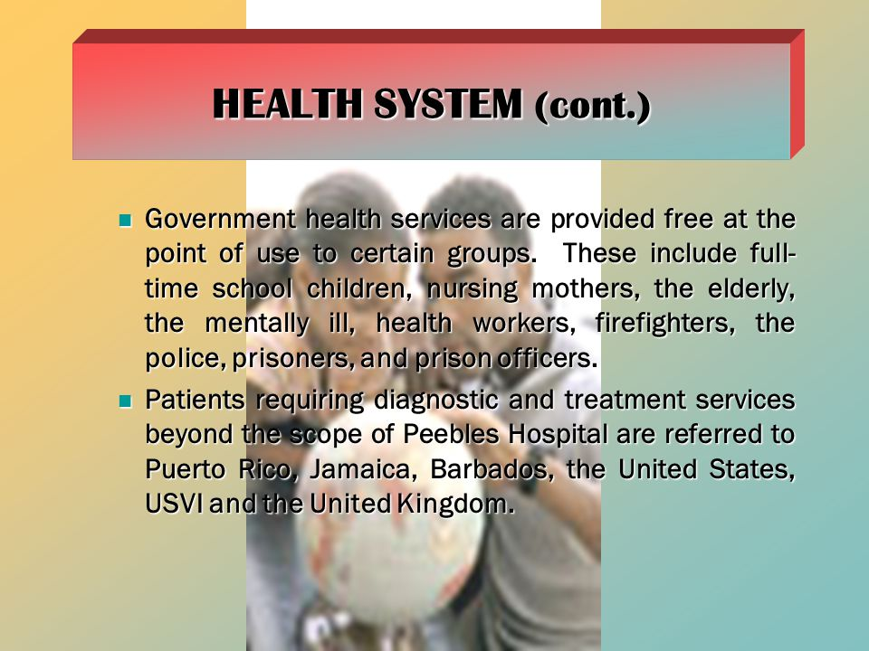 HEALTH SYSTEM (cont.)