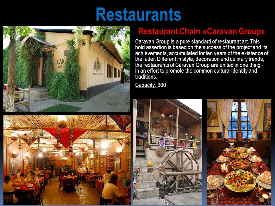 Restaurant Chain «Caravan Group»
