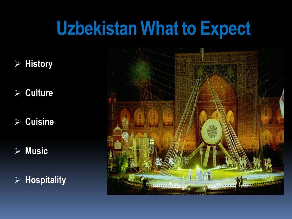 Uzbekistan What to Expect