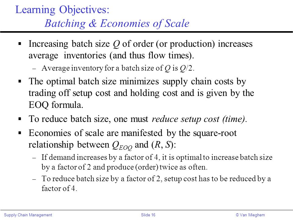 Learning Objectives: Batching & Economies of Scale