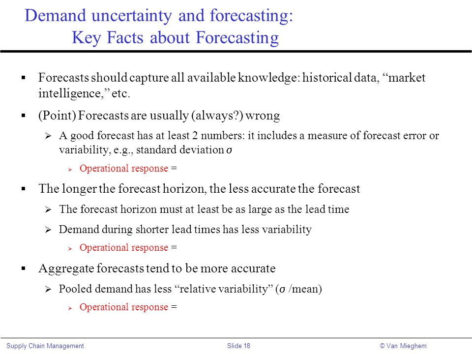 Demand uncertainty and forecasting: Key Facts about Forecasting