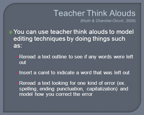 Teacher Think Alouds (Kluth & Chandler-Olcott, 2008)