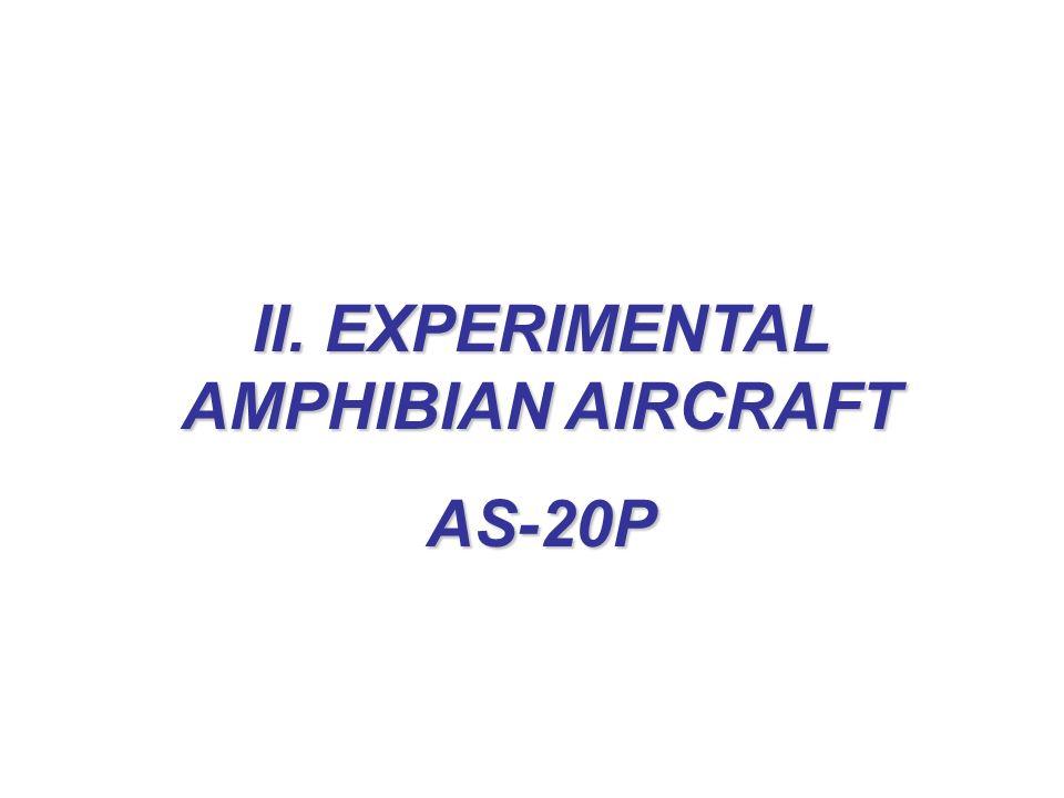 II. EXPERIMENTAL AMPHIBIAN AIRCRAFT
