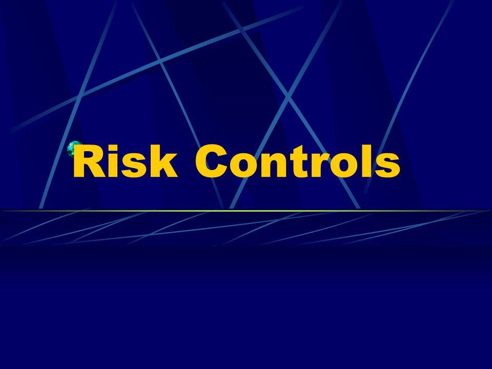 Risk Controls