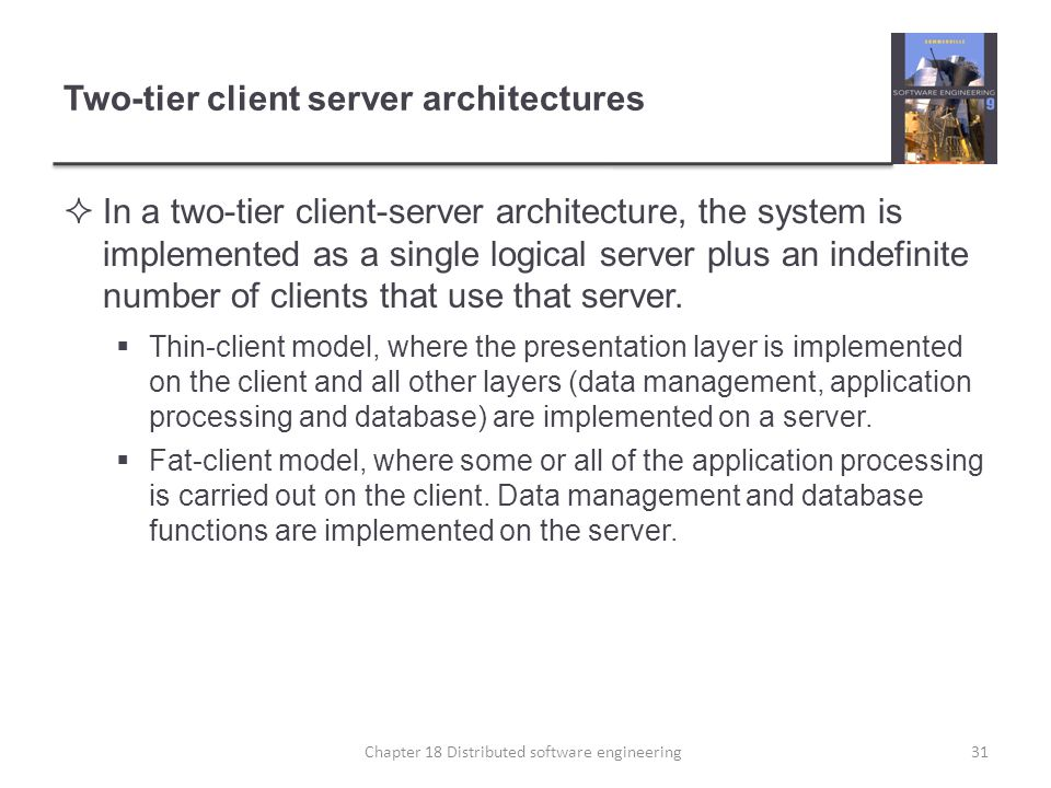 Two-tier client server architectures