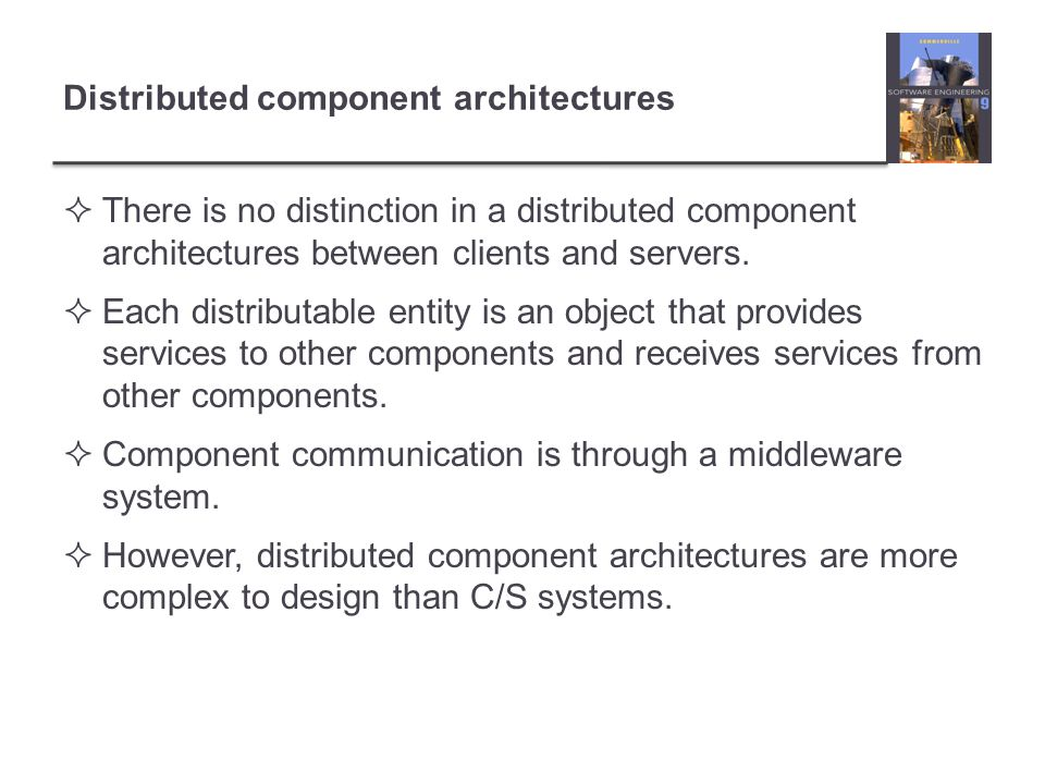 Distributed component architectures