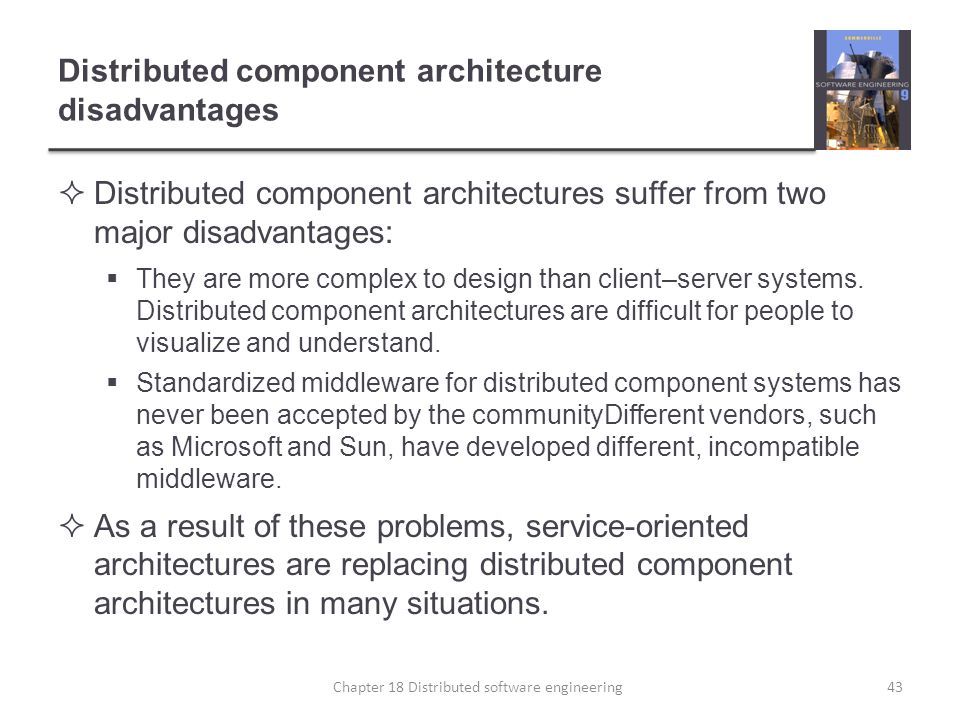 Distributed component architecture disadvantages