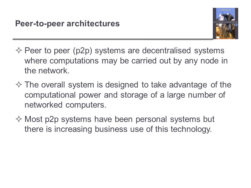 Peer-to-peer architectures