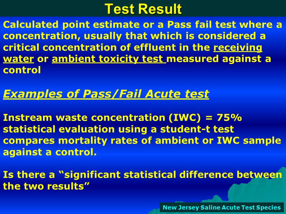 Test Result Examples of Pass/Fail Acute test