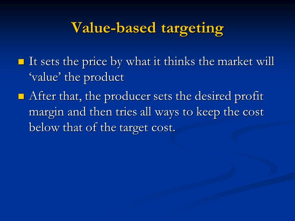 Value-based targeting
