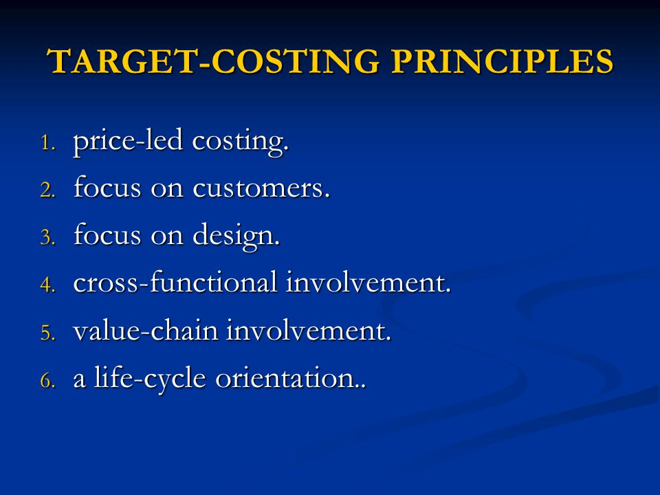 TARGET-COSTING PRINCIPLES