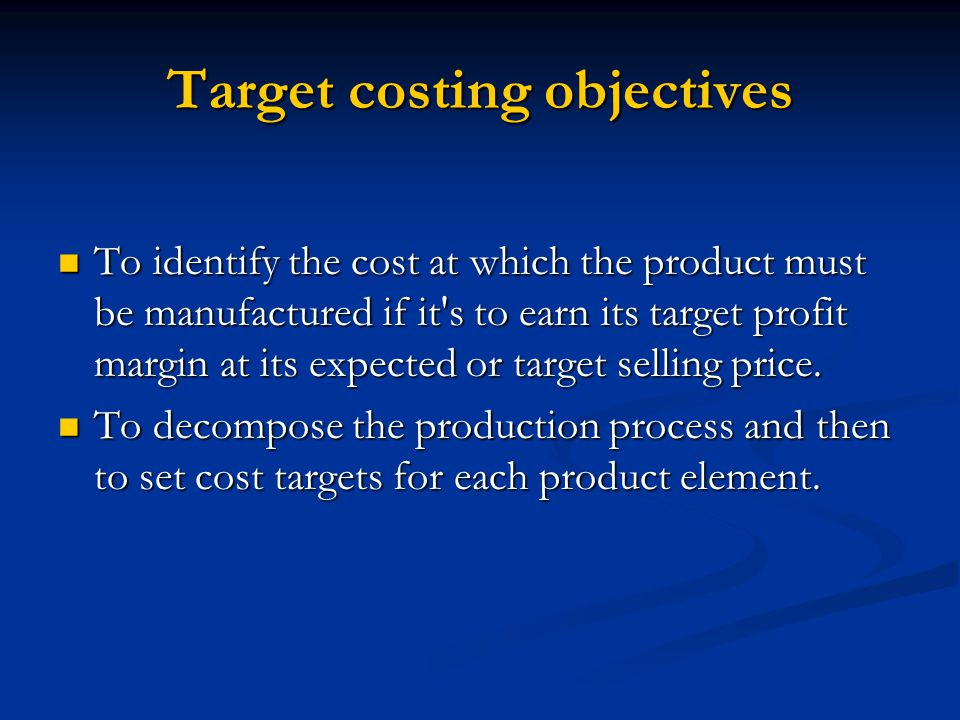 Target costing objectives