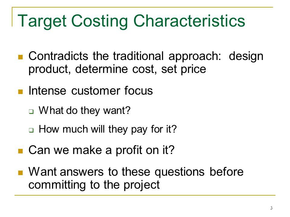 Target Costing Characteristics