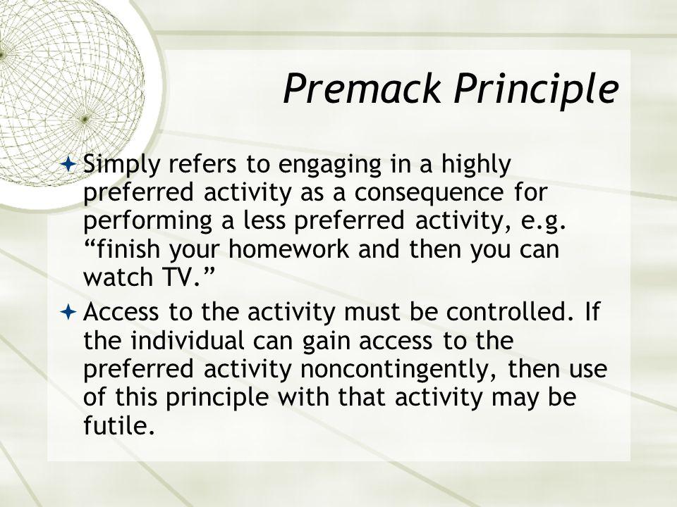 Premack Principle