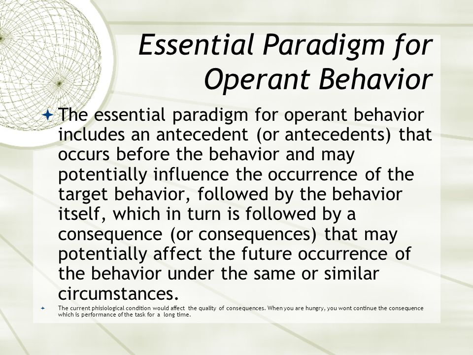 Essential Paradigm for Operant Behavior