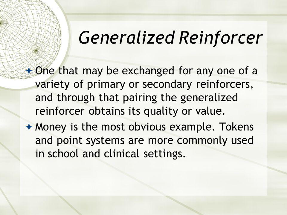 Generalized Reinforcer