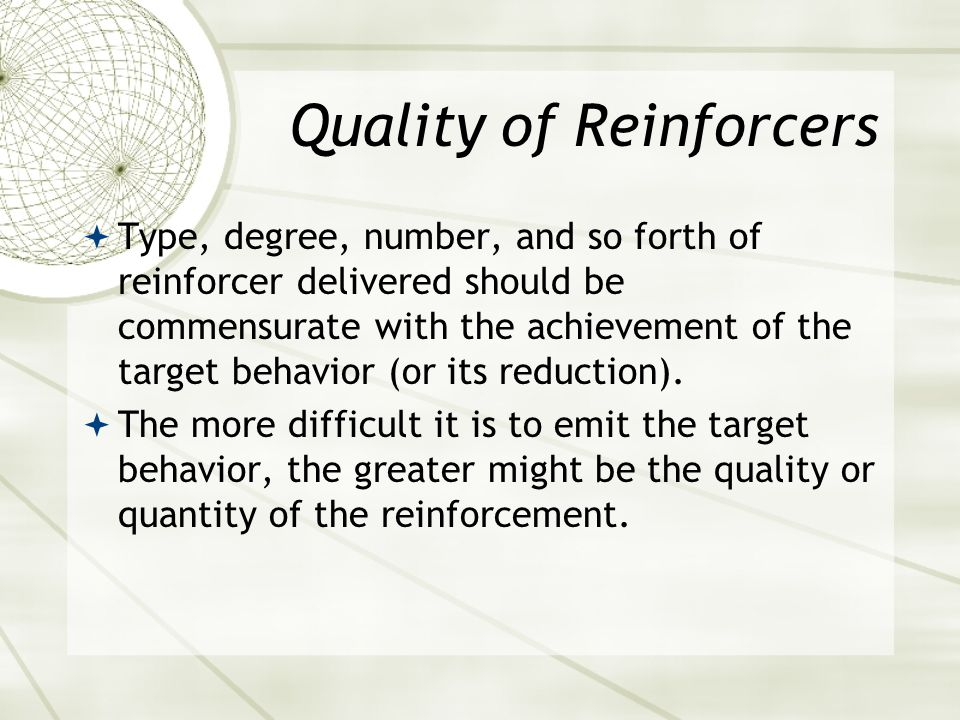 Quality of Reinforcers