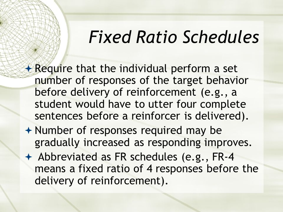 Fixed Ratio Schedules