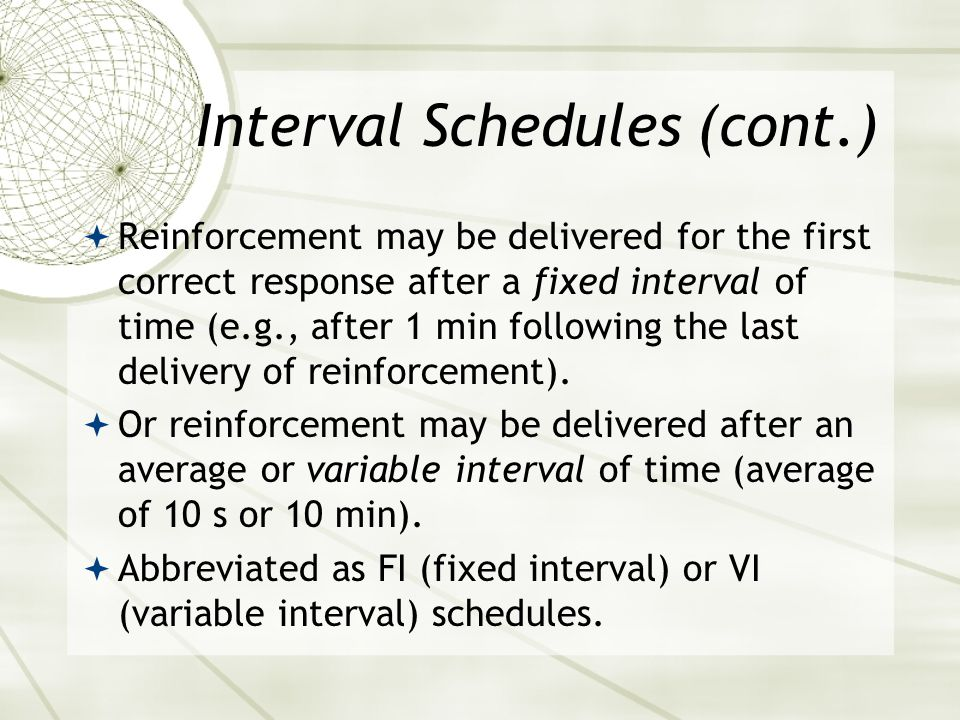 Interval Schedules (cont.)