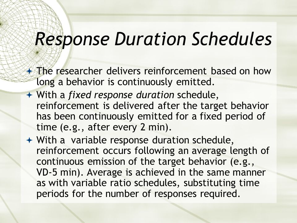 Response Duration Schedules