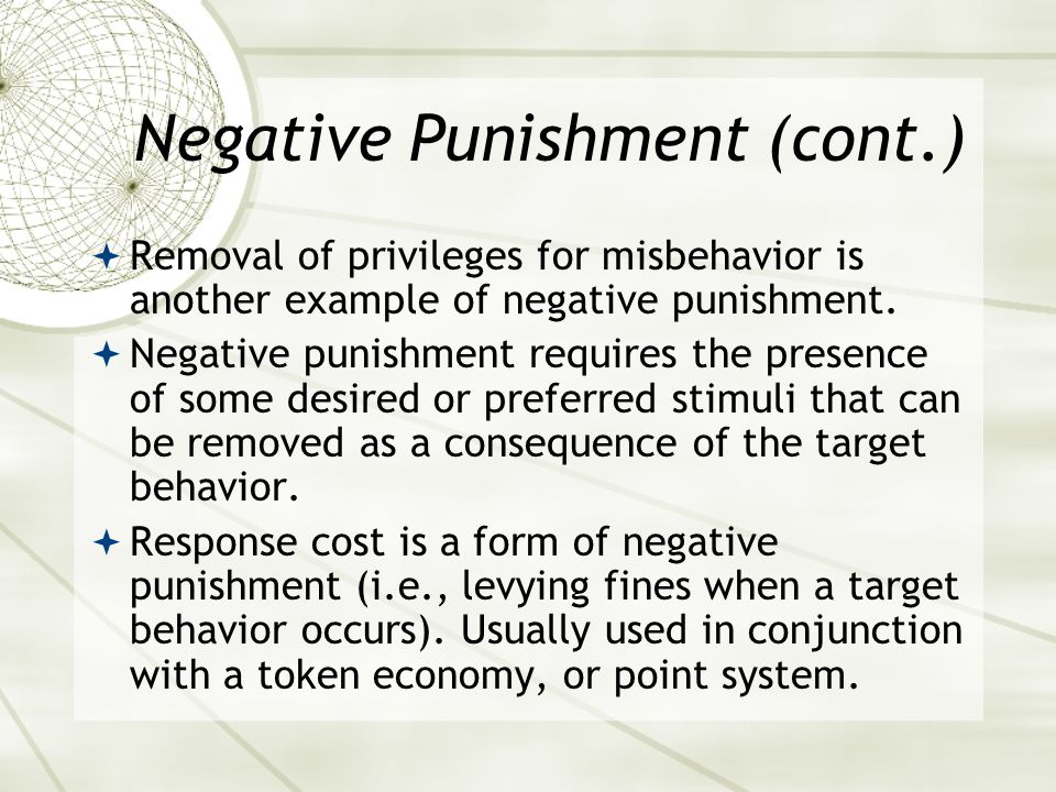 Negative Punishment (cont.)