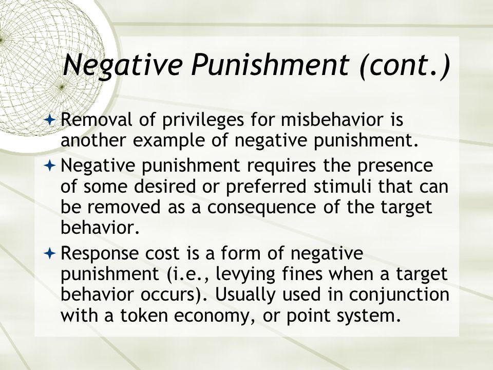 Negative Punishment (cont.)